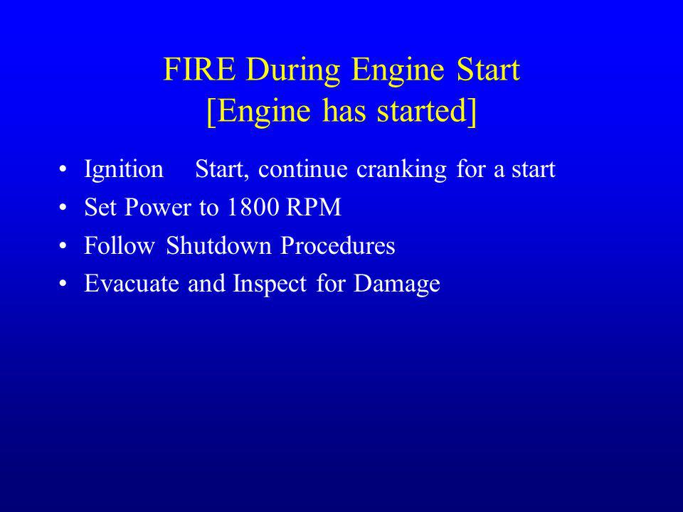 FIRE During Engine Start [Engine has started]